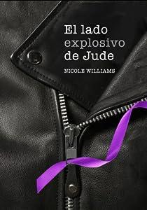 El lado explosivo de Jude par Nicole