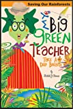 My Big Green Teacher, Michelle Y. Glennon, 0979795206