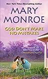 god dont make no mistakes - God Don't Make No Mistakes