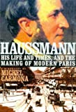 img - for Haussmann: His Life and Times, and the Making of Modern Paris by Carmona, Michel, Camiller, Patrick(March 29, 2002) Hardcover book / textbook / text book
