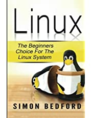 Linux: Learn Linux FAST: Including All Essential Command Lines. The Beginners Ch