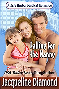 Falling for the Nanny (Safe Harbor Medical Book 5) by [Diamond, Jacqueline]