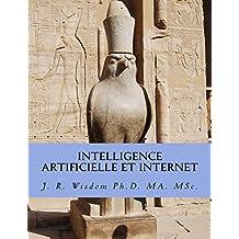 Intelligence artificielle et Internet (Intelligence artificielle et société t. 1) (French Edition)
