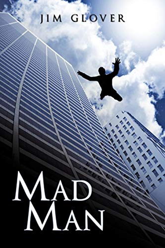 Mad Man from Brand: AuthorHouse