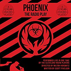Phoenix: The Radio Play