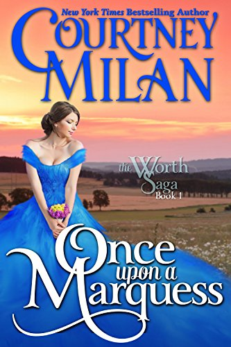 Once Upon a Marquess (Worth Saga Book 1) cover