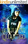 Conjuring Quantico (The Federal Witch...