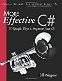 More Effective C#: 50 Specific Ways to Improve Your C# (Effective Software Development)