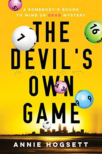 The Devil's Own Game (Somebody's Bound to Wind Up Dead Mysteries)