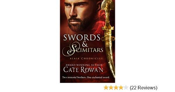 77ba4976df Amazon.com  Swords and Scimitars  A Fantasy Short Story (Alaia Chronicles   Legends