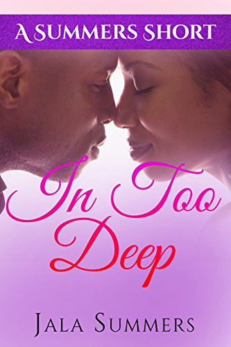 Search : In Too Deep: A Summers Short