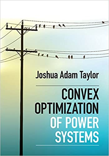 Convex optimization of power systems joshua adam taylor ebook convex optimization of power systems joshua adam taylor ebook amazon fandeluxe Images