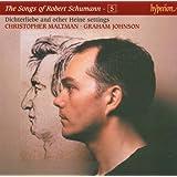 The Songs Of Robert Schumann Vol.5