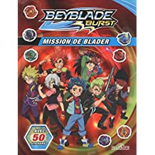 Beyblade burst - Mission de Blader: avec 50 stickers
