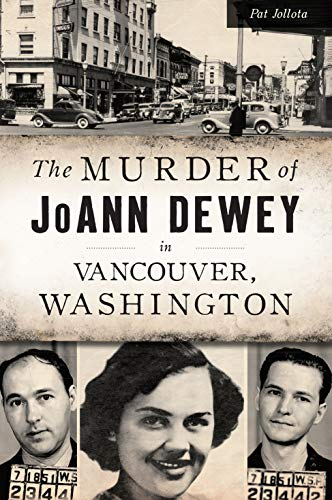 City Of Vancouver Wa Jobs (The Murder of JoAnn Dewey in Vancouver, Washington (True)