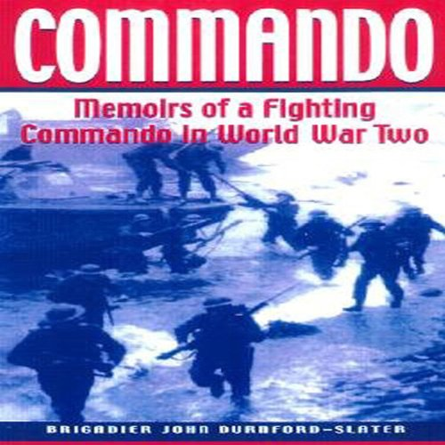Download Commando: Memoirs of a Fighting Commando in World War II (Greenhill Military Paperbacks) pdf epub