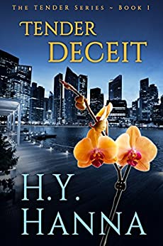 TENDER DECEIT: The TENDER Mysteries ~ Book 1 by [Hanna, H.Y.]