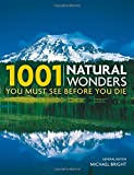 img - for 1001 Natural Wonders You Must See Before You Die book / textbook / text book