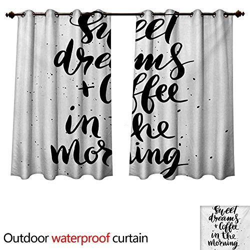 WilliamsDecor Sweet Dreams Outdoor Balcony Privacy Curtain Sweet Dreams and Coffee in The Morning Hand Drawn Text Paint Splashes W72 x L63(183cm x 160cm)