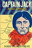 img - for Captain Jack, Modoc Renegade by Doris P. Payne (1979-09-03) book / textbook / text book