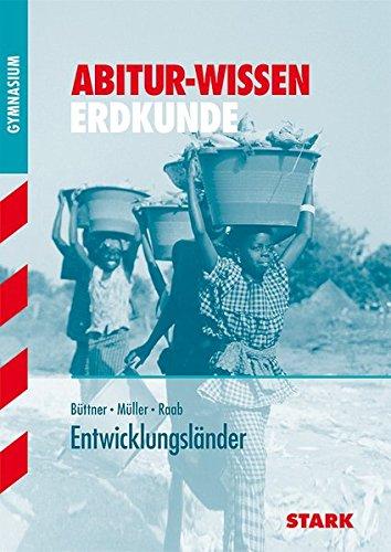 Abitur-Wissen - Erdkunde Entwicklungsländer