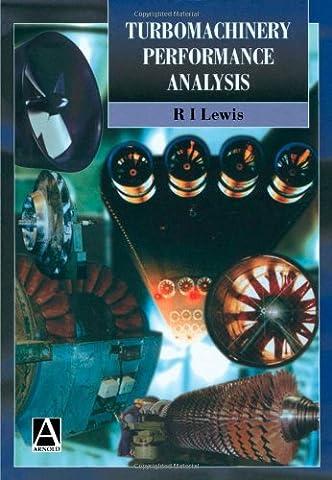 Turbomachinery Performance Analysis (Compressor Aerodynamics)