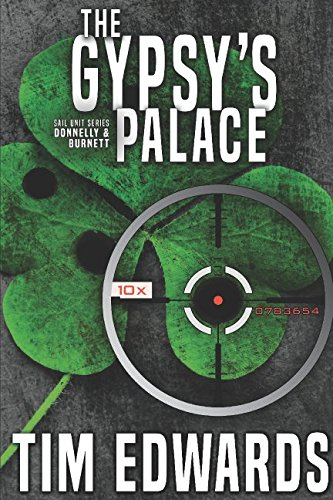 The Gypsy's Palace (The Donnelly and Burnett Series)