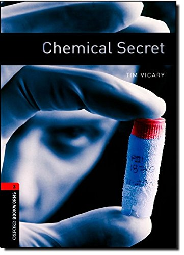 Oxford Bookworms Library: 8. Schuljahr, Stufe 2 - Chemical Secret: Reader