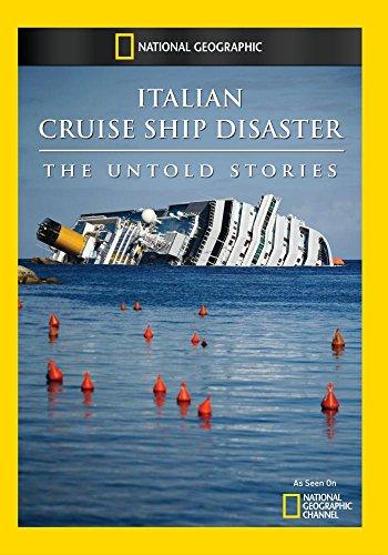 Italian Cruise Ship Disaster: The Untold Stories (Italian Cruise Ship Disaster The Untold Stories)