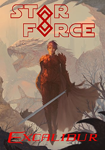 Star Force: Excalibur (Star Force Universe Book 41)