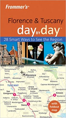 Frommers Florence and Tuscany Day by Day (Frommers Day by Day - Pocket)