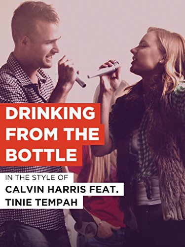 Drinking From The Bottle - Style Tempah Tinie