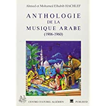 Anthologie de la musique arabe, 1906-1960