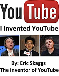Youtube : I Invented You Tube