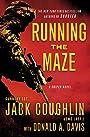 Running the Maze: A Sniper Novel (Kyle Swanson Sniper Novels Book 5)