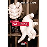 Clinique Valrose - Tome 3: L'autre versant de la vie