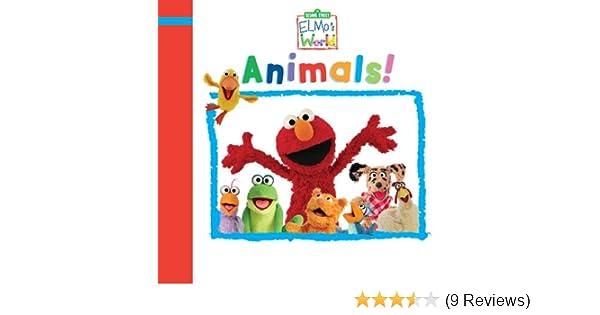 Elmo S World Animals Sesame Street Sesame Street R Elmos World Tm