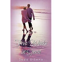 Two Weeks in Spain (Book 1 of Never Let Your Dreams Die)