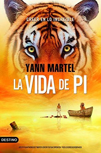 La vida de Pi (Volumen independiente) (Spanish Edition)
