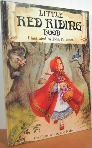 Classic Fairy Tales: Little Red Riding Hood (Once Upon a Storytime Series)