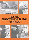 img - for The Use of Hand Woodworking Tools book / textbook / text book