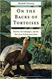 On the Backs of Tortoises: Darwin, the