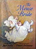 The Mouse Bride, Joy Cowley, 0590475037