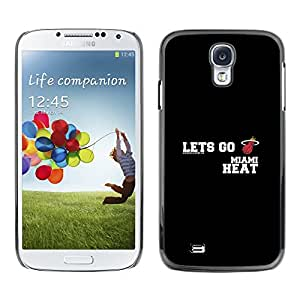 CASER CASES / Samsung Galaxy S4 I9500 / Lets Go - Heat - Basketball / Delgado Negro Plástico caso cubierta Shell Armor Funda Case Cover