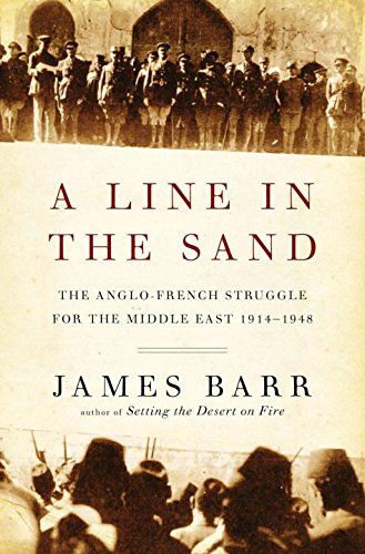 A Line in the Sand: The Anglo-French Struggle for the...
