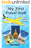 My First Travel Book (My First Travel Books 1)