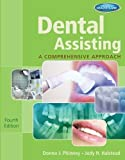 Dental Assisting: A Comprehensive Approach (with Studyware) 4th (fourth) Edition by Phinney, Donna J., Halstead, Judy H. published by Cengage Learning (2012)