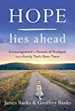 Hope Lies Ahead: Encouragement for Parents of