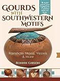 Gourds with Southwestern Motifs: Rainsticks, Masks, Vessels & More
