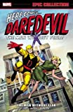 Epic Collection Daredevil 1: The Man Without Fear